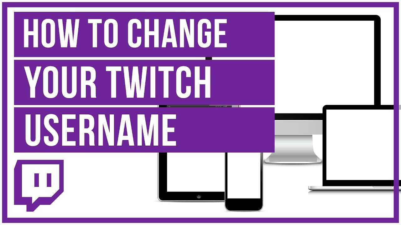 how to change username_twitch