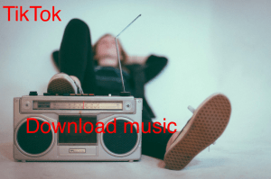 How to Download Songs From TikTok in 1 Minute or Less