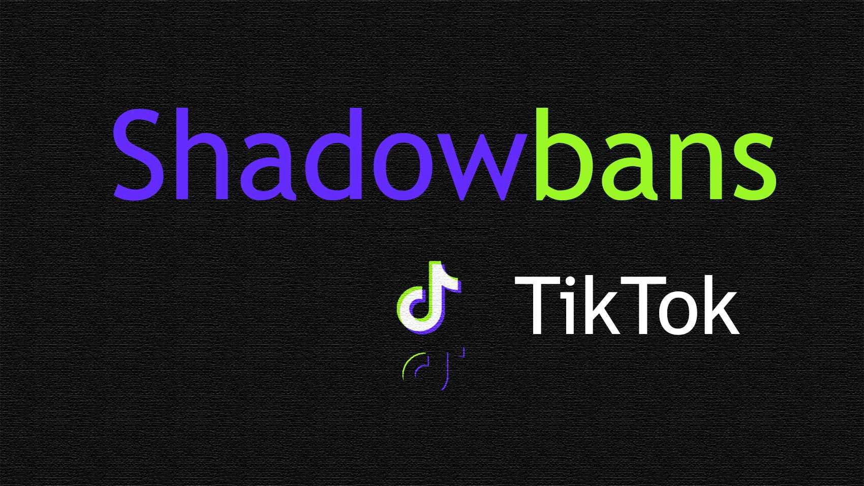 TikTok shadowbans: How to check and get unshadowbanned